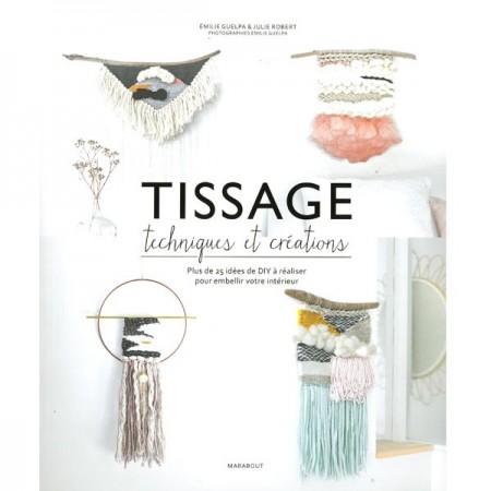 Livre : Tissage - Techniques et créations