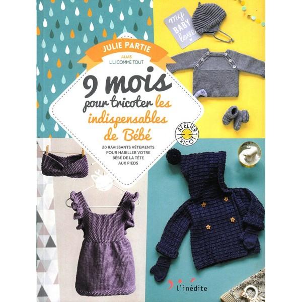 Livre : 9 mois pour tricoter les indispensables de bébé