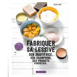 Livre : Fabriquer sa lessive, son dentifrice, son shampoing, ses produits d'entretien...