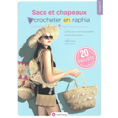 Livre : Sacs et chapeaux à crocheter en raphia