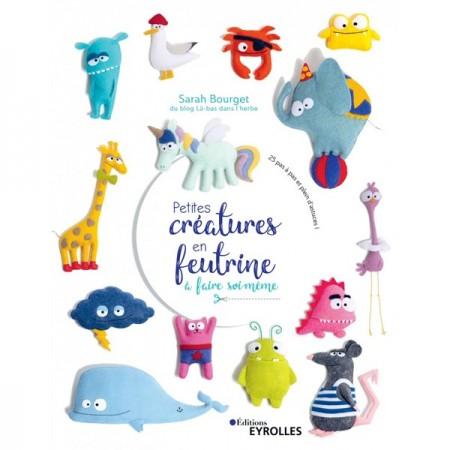 Livre : Petites créatures en feutrine
