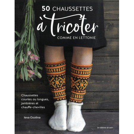 Livre : 50 chaussettes à tricoter comme en Lettonie