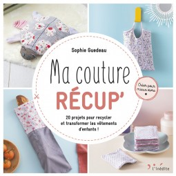 Livre édition L'Inédite - Ma couture récup'
