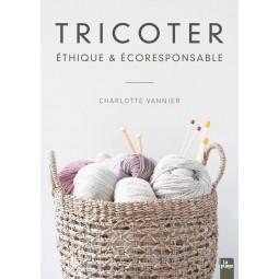 Livre - Tricoter éthique et écoresponsable