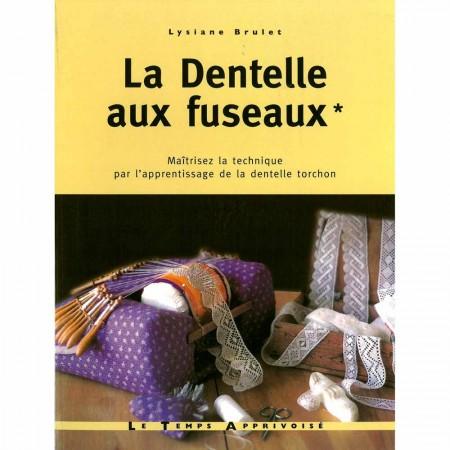 Livre : La dentelle aux fuseaux (volume 1)